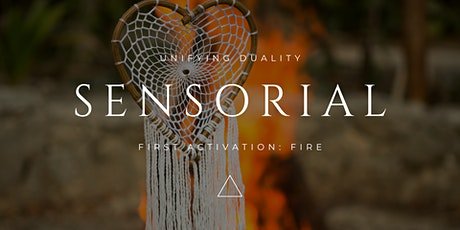 Sensorial: Fire Activation tickets