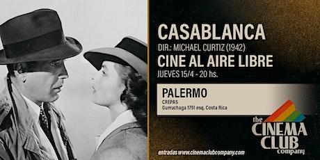 CINE AL AIRE LIBRE - CASABLANCA (1942) - Jueves 15/4 - 19HS entradas