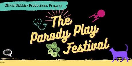 The Parody Play Festival tickets