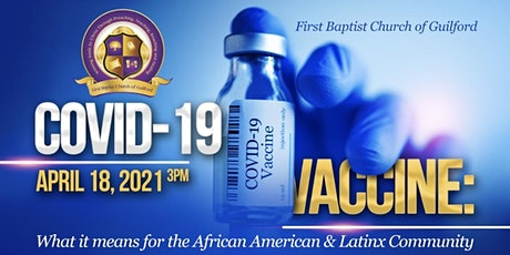 COVID -19 Vaccine: What it means for African American & Latinx Communities tickets