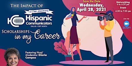 The Impact of Hispanic Communicators - DFW Scholarships in my Career tickets