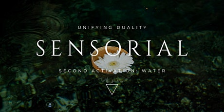 Sensorial: Water Activation tickets