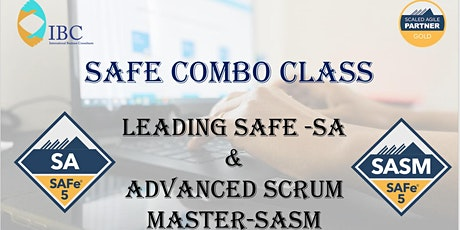SAFe Combo - Advanced Scrum Master 5.0 and Leading SAFe 5.1- Remote class tickets
