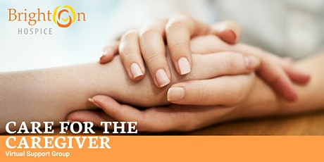 Care for the Caregiver - Virtual Support Group tickets
