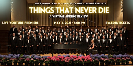 Things That Never Die, A Virtual Spring Review Tickets
