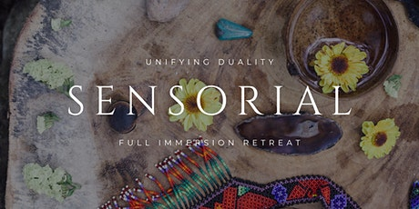 Sensorial: Full Immersion Retreat tickets