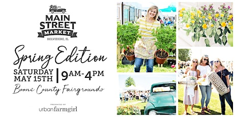 Urban Farmgirl's Main Street Market - May 15, 2021 tickets