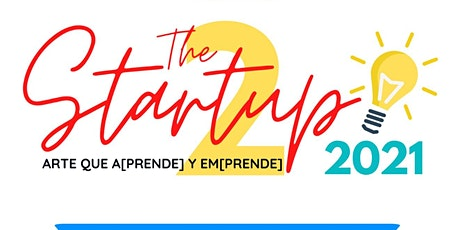 Conferencias: THE START UP | Arte que aprende y emprende | Parte 2 tickets