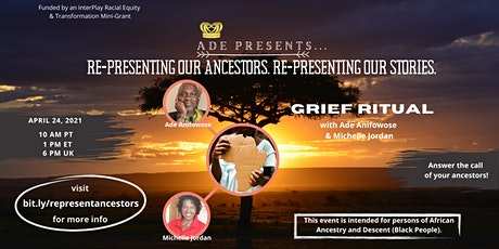 Re-Presenting Our Ancestors, Re-Presenting Our Stories tickets
