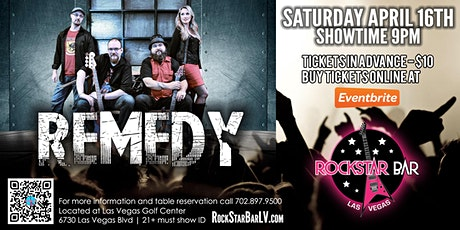 REMEDY LIVE ON STAGE! AT THE ALL - NEW ROCKSTAR BAR, LAS VEGAS tickets