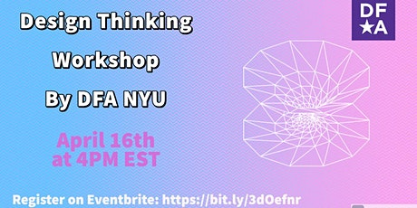 DFA NYU Design Thinking Workshop tickets