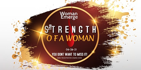 The Strength Of A Woman tickets