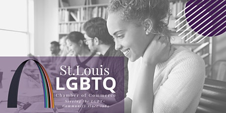 St.Louis  LGBTQ Chamber of Commerce Informational Event tickets