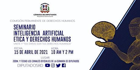 INTELIGENCIA ARTIFICIAL, ÉTICA Y DERECHOS HUMANOS  ---  @ DIPUTADOSRD entradas