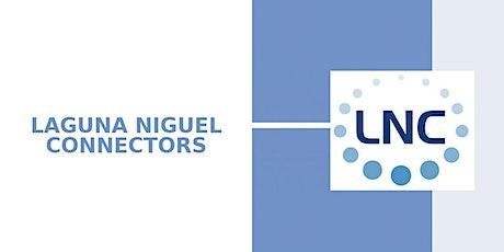 Laguna Niguel Connectors (LNC) - WED, May 5, 2021 tickets
