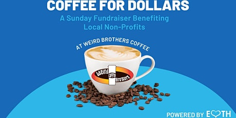 Coffee For Dollars 2021 tickets
