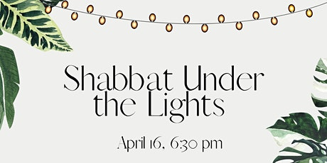 Shabbat Under the Lights - Santa Monica tickets