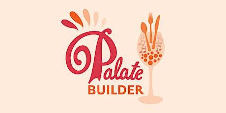 Palate Builder - Learn To Taste Wine Like a Pro tickets