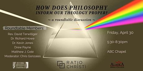 How Does Philosophy Inform Our Theology Proper? Roundtable [Online Only] tickets