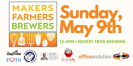 Makers, Farmers, Brewers at Rocket Frog tickets