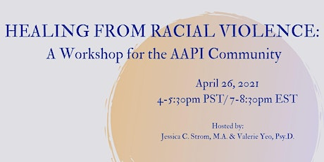 Healing from Racial Violence: A Workshop for the AAPI Community tickets
