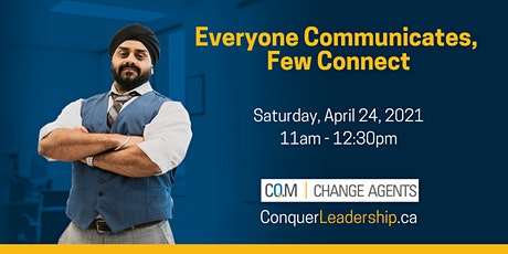 Complimentary Leadership Training  - Everyone Communicates, Few Connect tickets