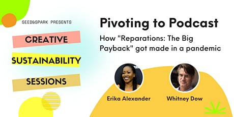 Pivoting to Podcast with Erika Alexander and Whitney Dow tickets