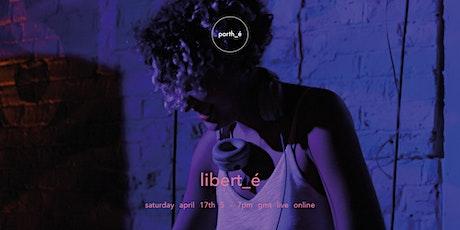 libert_é Online [Conscious Dance] tickets