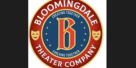 Bloomingdale Theater Company Presents: A Night of Zoom Performances Part. 2 tickets