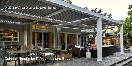 Louvered pergolas - Outdoor Rooms for Pandemics and Beyond tickets