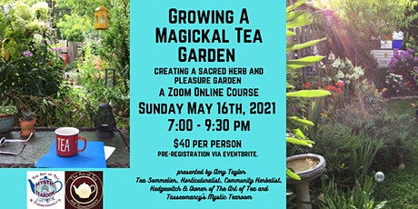 Growing a Magickal Tea Garden tickets