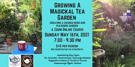 Growing a Magickal Tea Garden tickets