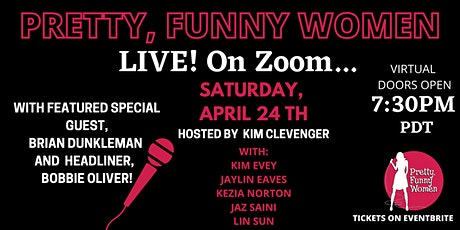 Pretty, Funny Women (and Friends) LIVE...on Zoom! tickets