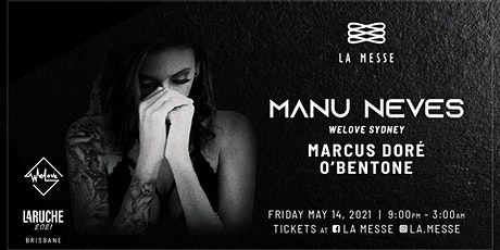 LaMesse presents Manu Neves (WeLove) tickets