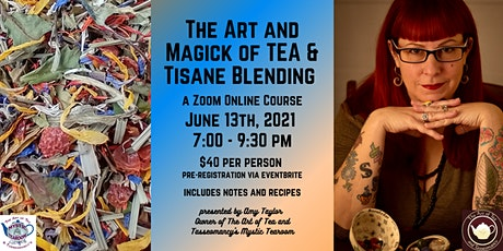 The Art and Magick of Tea & Tisane Blending tickets