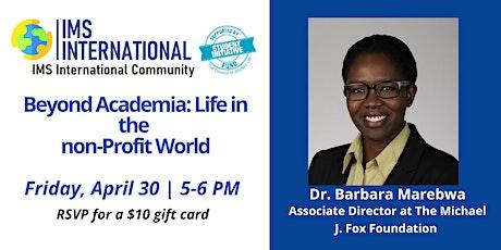 IMS-International Community 3rd Seminar Series with Dr. Barbara Marebwa tickets