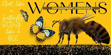 FLOAT LIKE A BUTTERFLY STING LIKE A BEE WOMEN'S CONFERNCE tickets