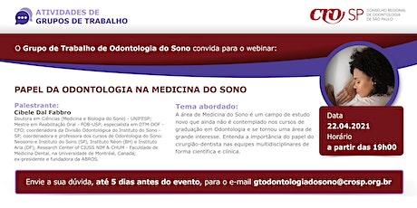 Webinar CROSP - Papel da Odontologia na Medicina do Sono bilhetes