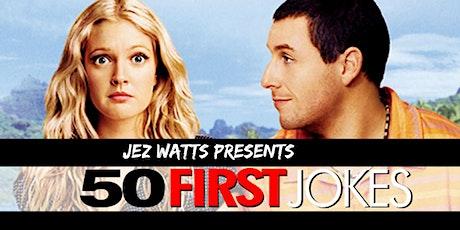 50 First Jokes w/Jez Watts tickets