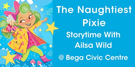 'The Naughtiest Pixie' Storytime and Workshop with Ailsa Wild tickets