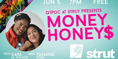 QTPOC at Strut presents MONEY HONEYS! June Show! tickets