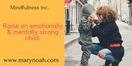 How to raise & educate  emotionally and mentally strong children tickets