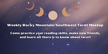 Weekly Rocky Mountain/Southwest Tarot Meetup tickets