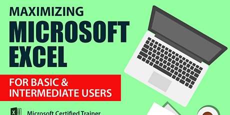 Live Webinar: Maximizing Microsoft Excel for Basic & Intermediate Users tickets