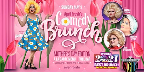 April Fresh's Comedy Brunch (Mother's Day Edition) tickets
