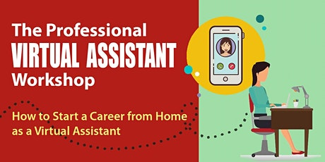 Live Webinar: The Professional Virtual Assistant Workshop billets