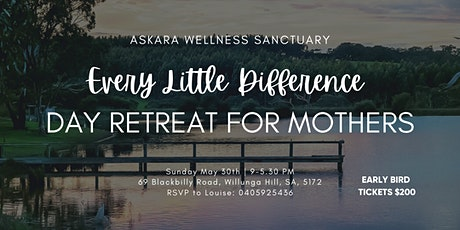 EVERY LITTLE DIFFERENCE DAY RETREAT FOR MOTHERS tickets