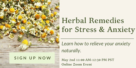 Herbal Remedies for Stress & Anxiety Workshop tickets
