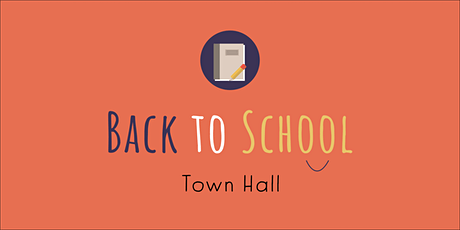Back to School Town Hall tickets
