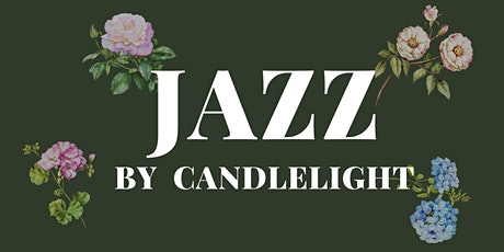 Jazz by Candlelight  - an intimate live music experience tickets